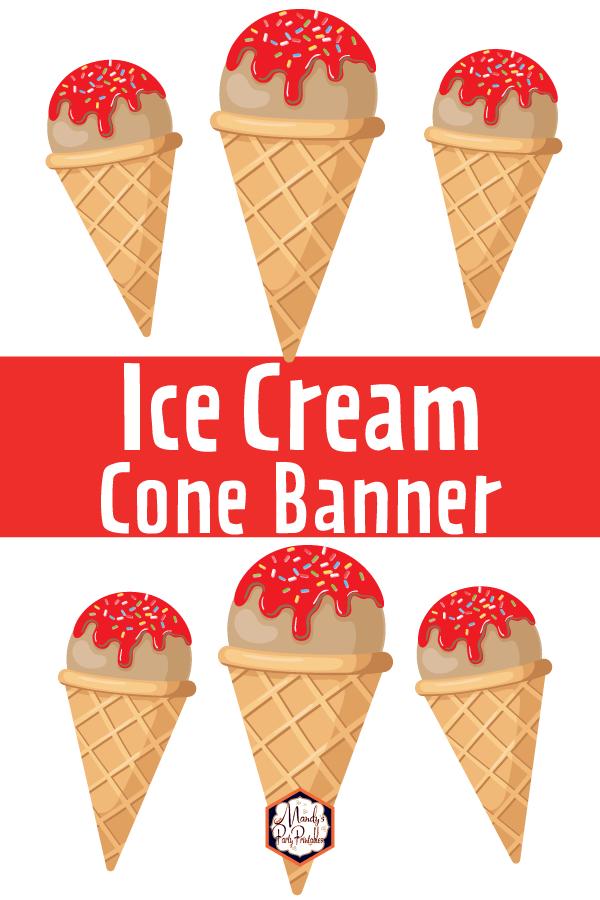 photo regarding Printable Ice Cream Cone named Printable Ice Product Cone Banner