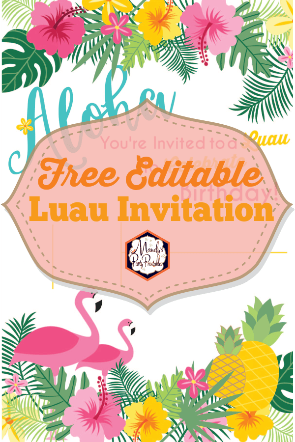 Editable luau birthday party invitation luau birthday invitation mandys party printables stopboris Image collections