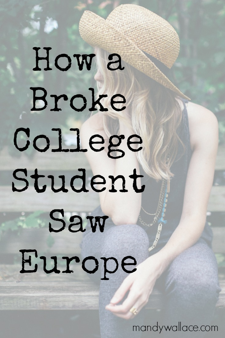 How a Broke College Student Saw Europe