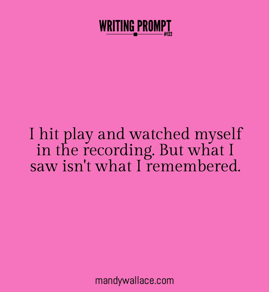 Writing Prompt 122 Memory Lapse