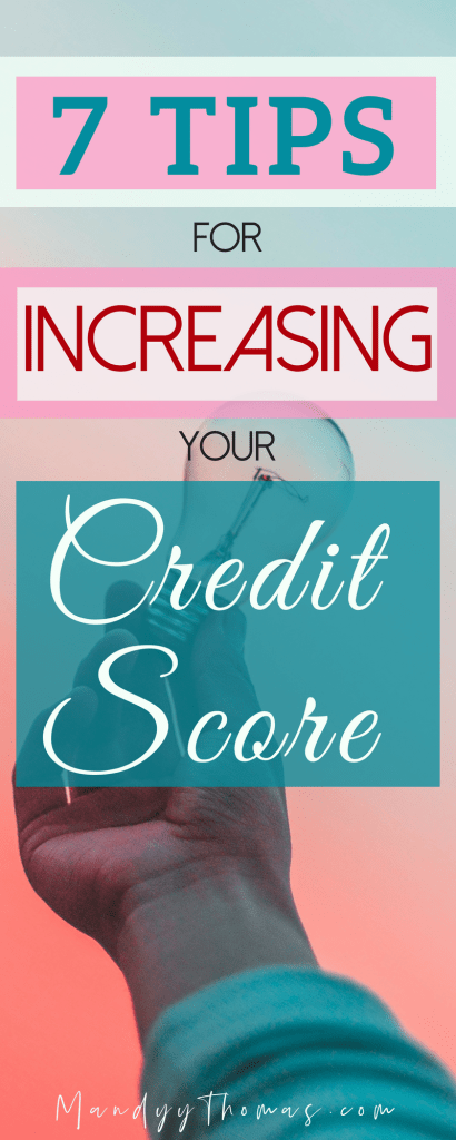 7 Tips for increasing your credit score to lower interest rates