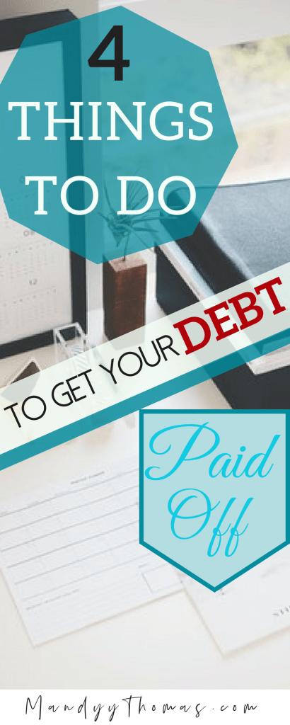 Things you need to do to get your debt paid off