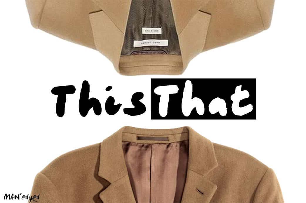michael william g, editor's note, letter from editor, man'edged.com, man'edged.com magazine, manedged magazine, MAN'edged magazine, MAN'edged mag, menswear, nyc, new york city, men's fashion, men's style, style, men's look, camel wool coats, camel, wool, coat, this or that