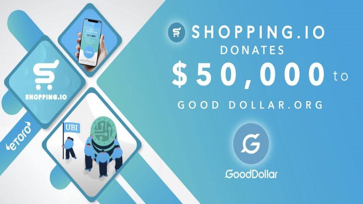 El gigante del comercio electrónico Crypto Shopping.io respalda el impacto social de la organización sin fines de lucro de eToro, GoodDollar – Comunicado de prensa de Bitcoin News