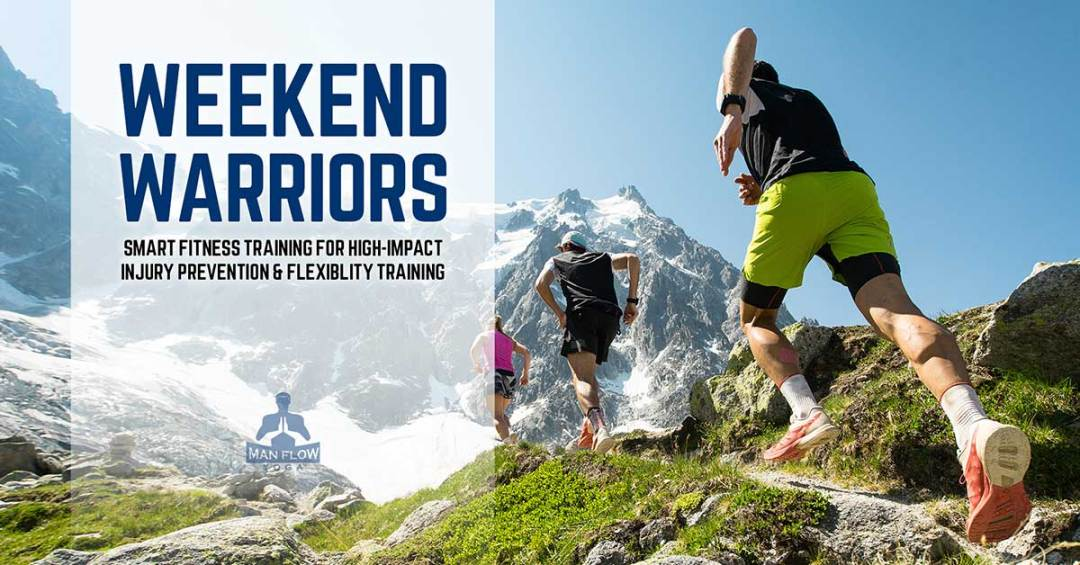 Weekend Warriors: Smart Fitness Training for High-Impact Injury Prevention & Flexiblity Training