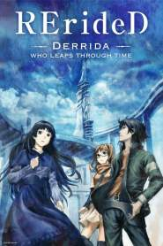 RErideD – Derrida, who leaps through time