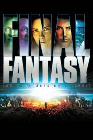 Final Fantasy: The Spirits Within (2001) VF