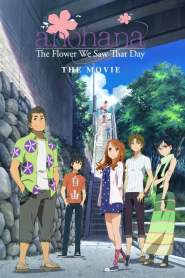 Anohana: The Flower We Saw That Day Movie (2013)