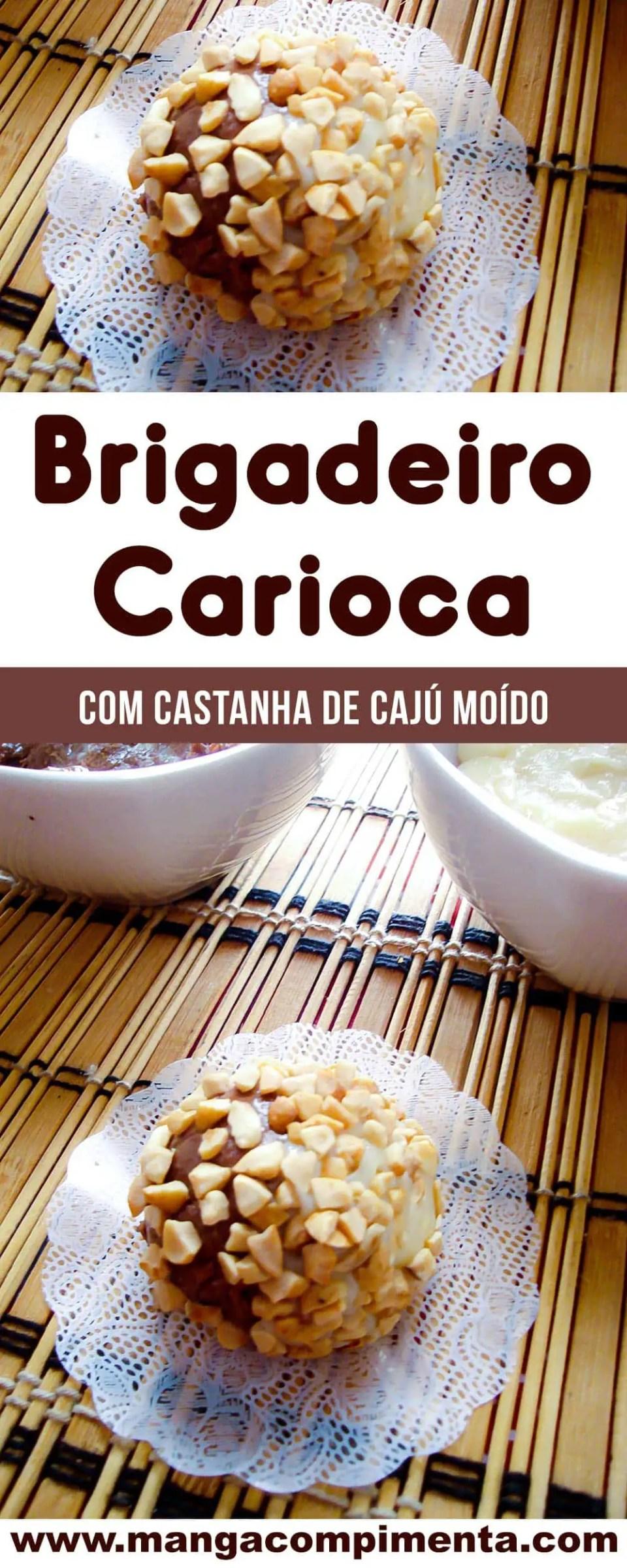 Brigadeiro Carioca com Castanha de Caju Moído - um doce bonito para servir ou presentear!