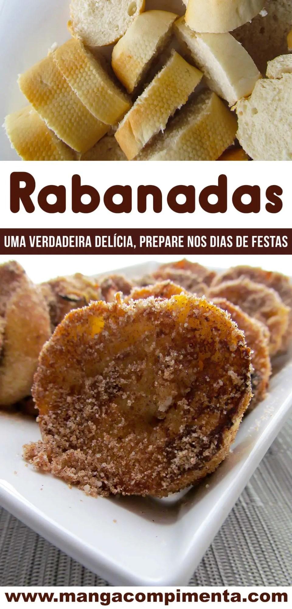 Rabanadas - um clássico natalino, veja como preparar!