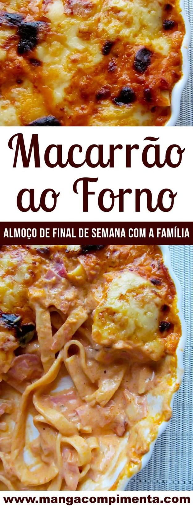 Macarrão ao Forno - Perfeito para o almoço de domingo com a família!