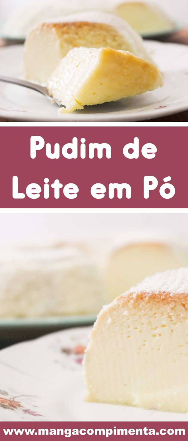 Receita de Pudim de Leite em Pó | Leite Ninho - prepare uma sobremesa deliciosa nesse final de semana.