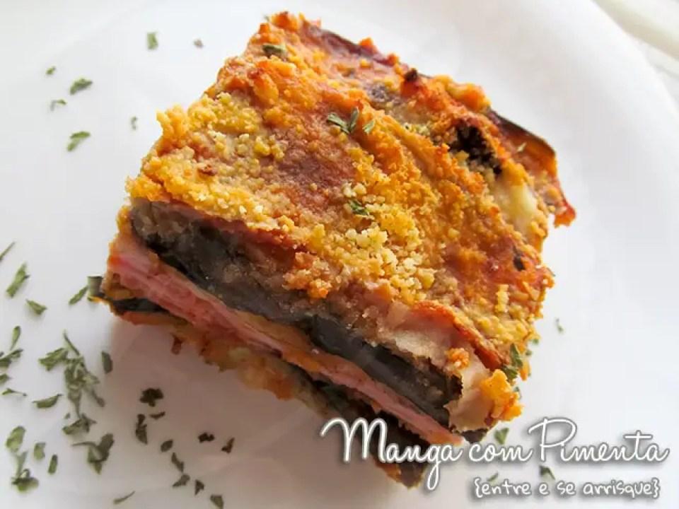 Receita de Lasanha de Berinjela com presunto e queijo