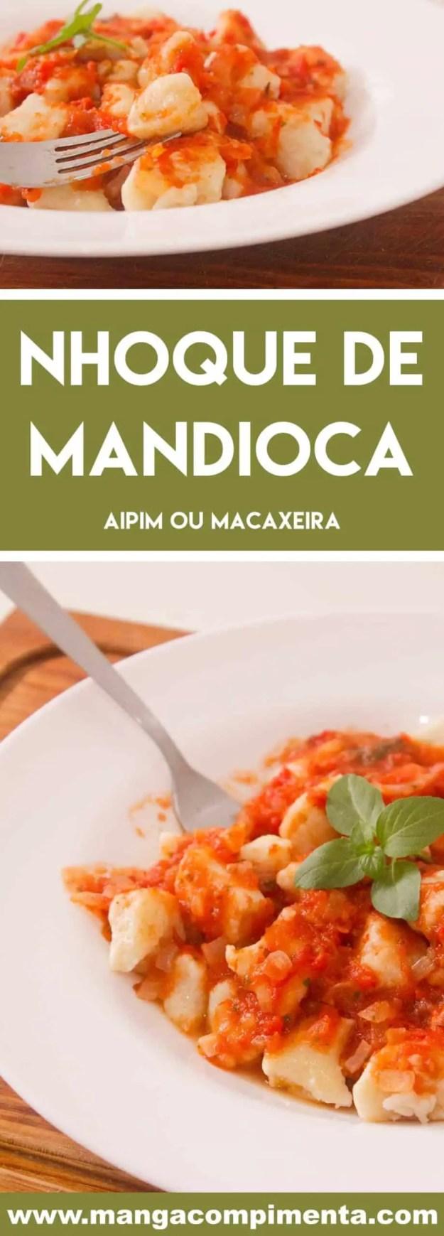 Receita de Nhoque de Mandioca ou Aipim e/ou Macaxeira - um prato delicioso para o almoço de domingo.