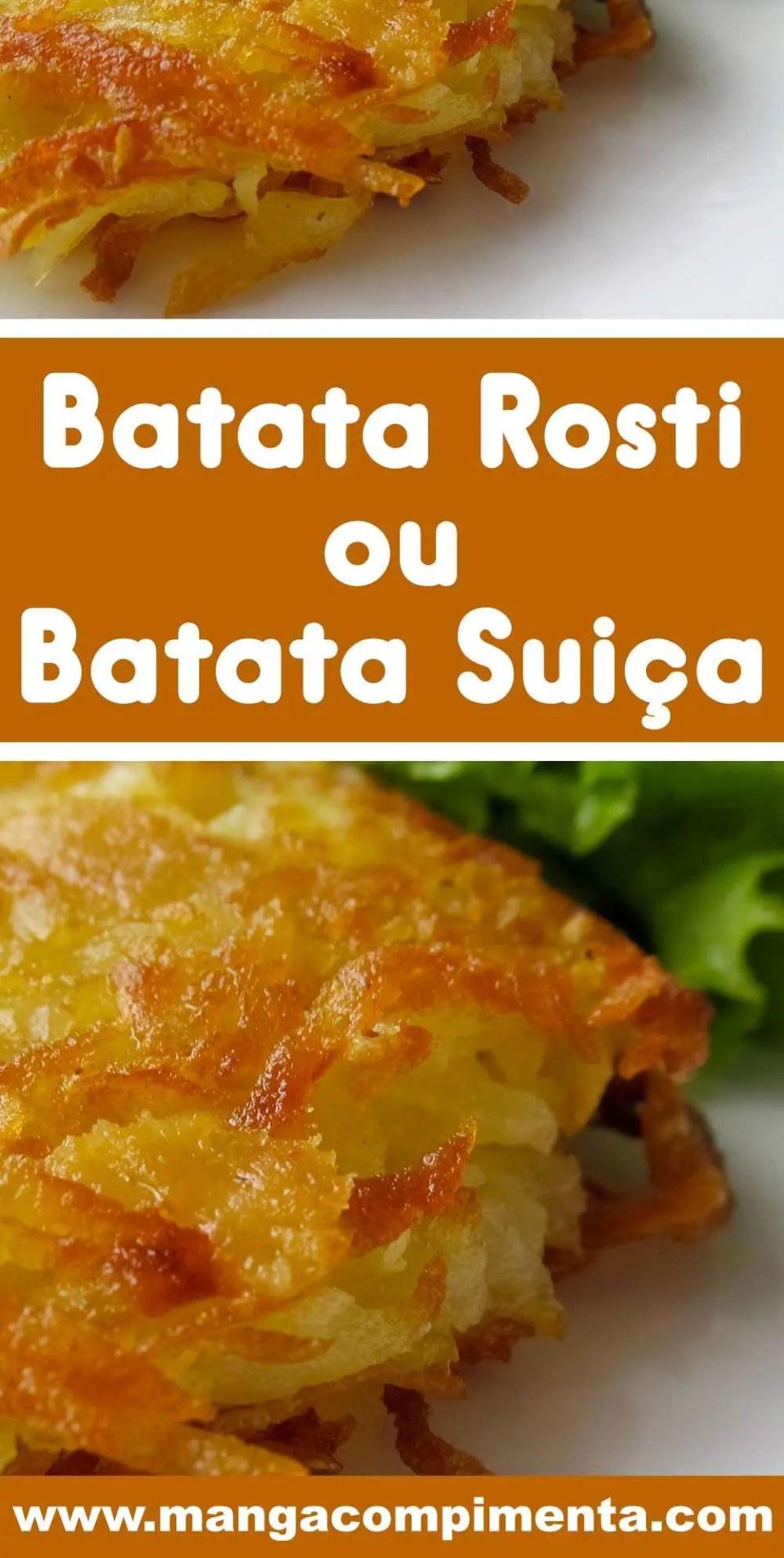 Batata Rostiou Batata Suíça - um prato delicioso para lanchar ou almoçar.