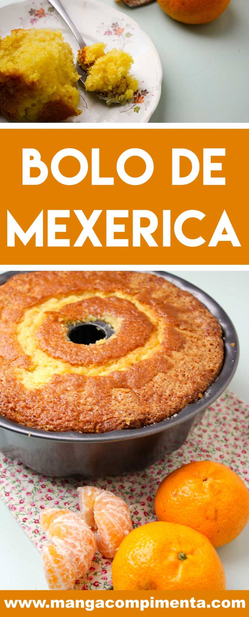 Receita de Bolo de Mexerica - prepare um prato caseiro para o café da manhã ou lanche da tarde da família.