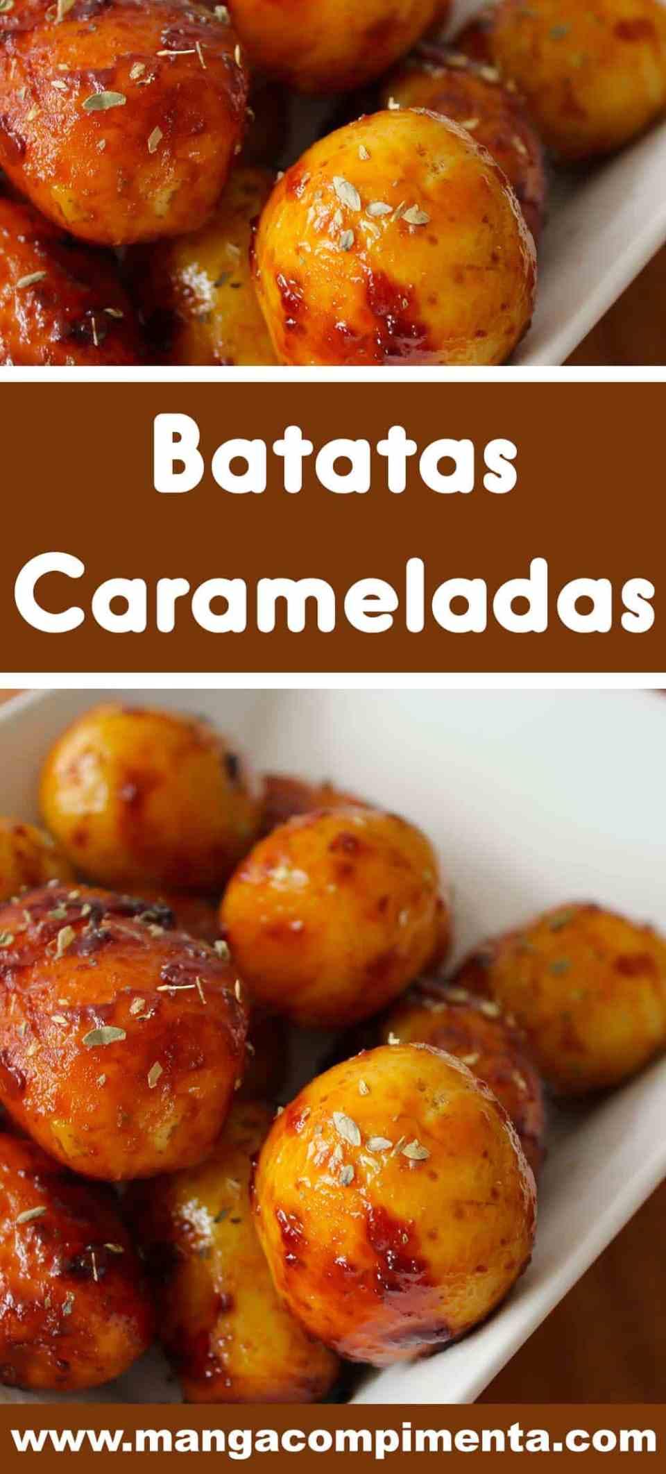 Batatas Carameladas - para acompanhar um assado no Natal ou Ano Novo.