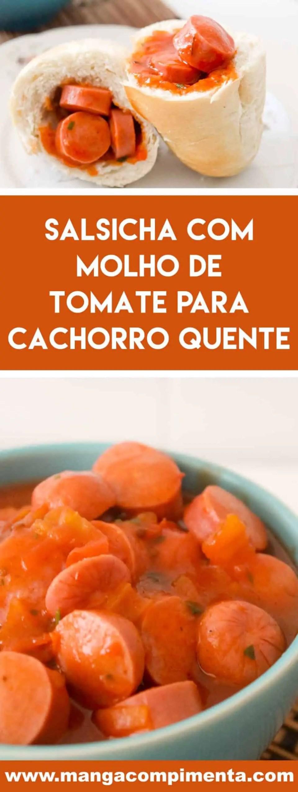 Receita de Salsicha com Molho de Tomate para cachorro quente - prepare essa delícia para o lanche da galerinha.