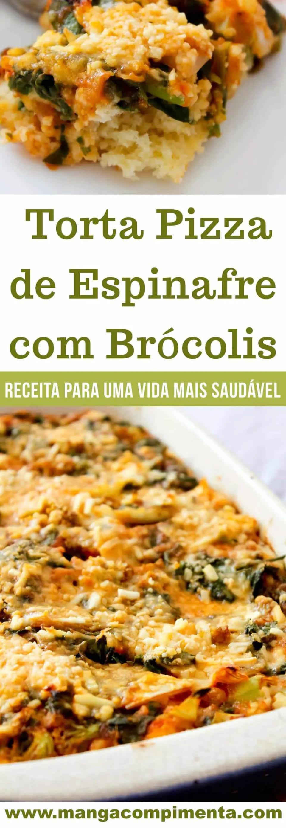 Torta Pizza de Espinafre com Brócolis - um prato delicioso para o lanche da tarde!