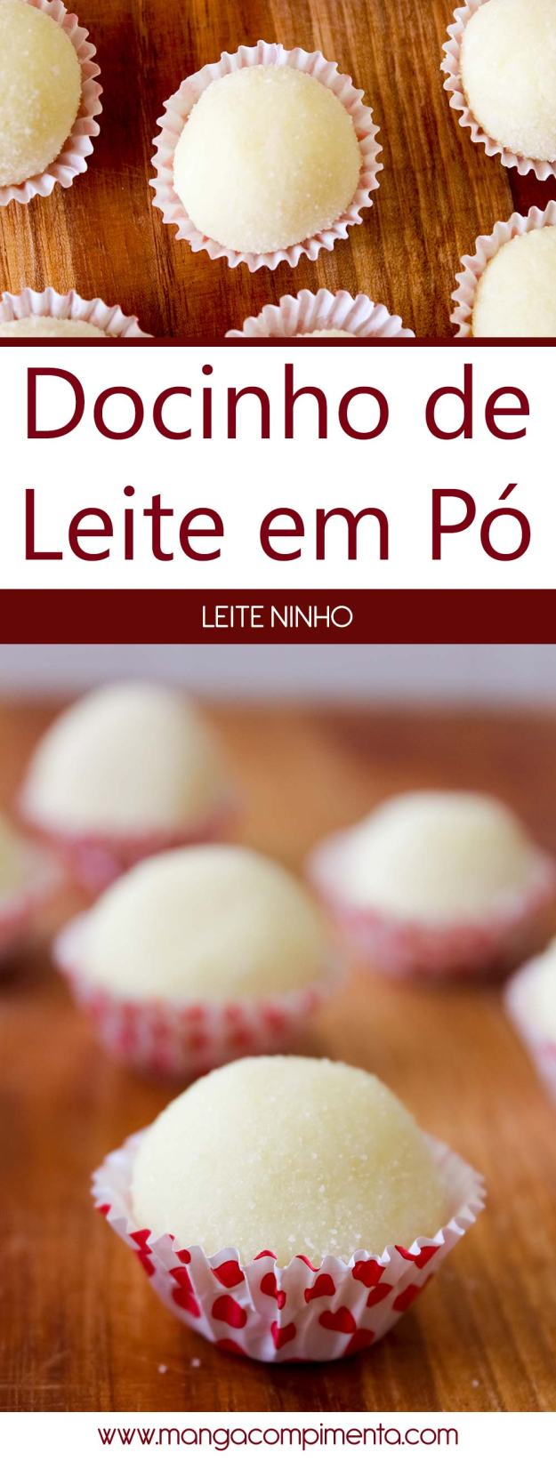Docinho de Leite em Pó | Leite Ninho - receita para festas de aniversário.