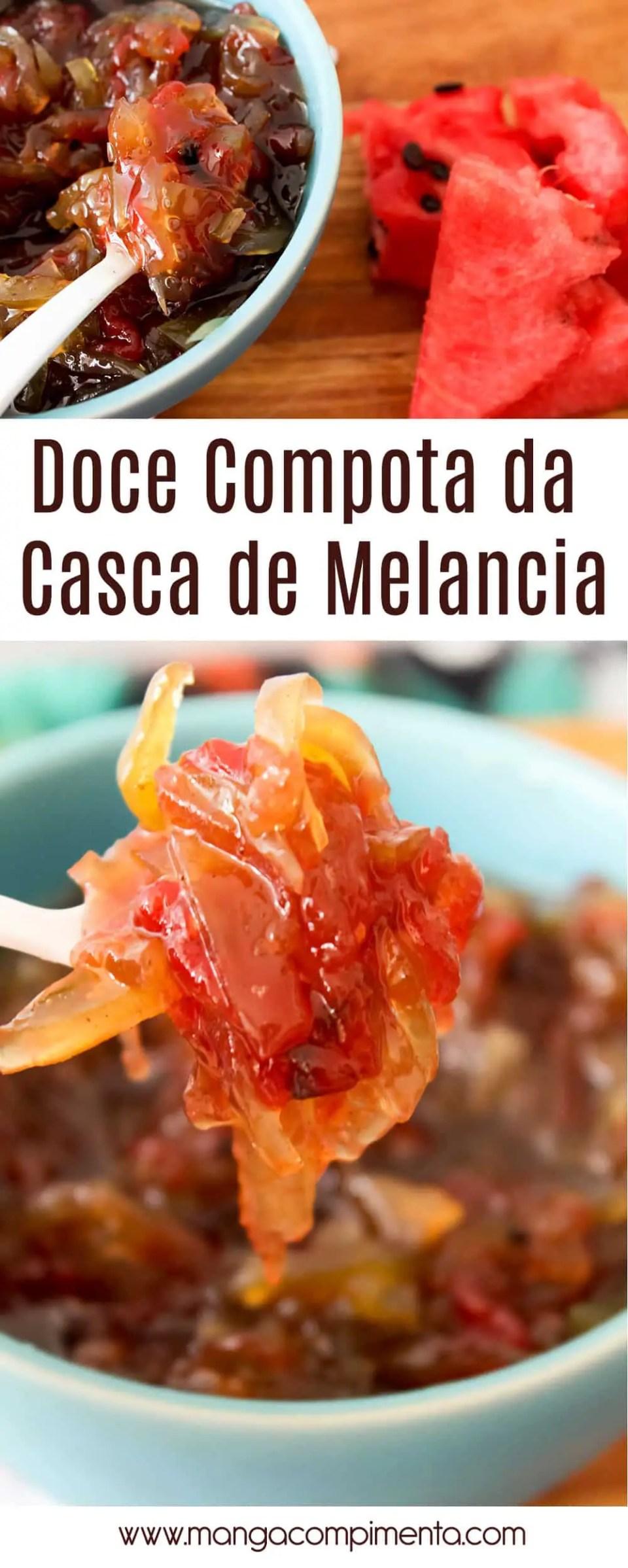 Receita de Doce Compota da Casca de Melancia - um doce caseiro delicioso para fazer no verão!
