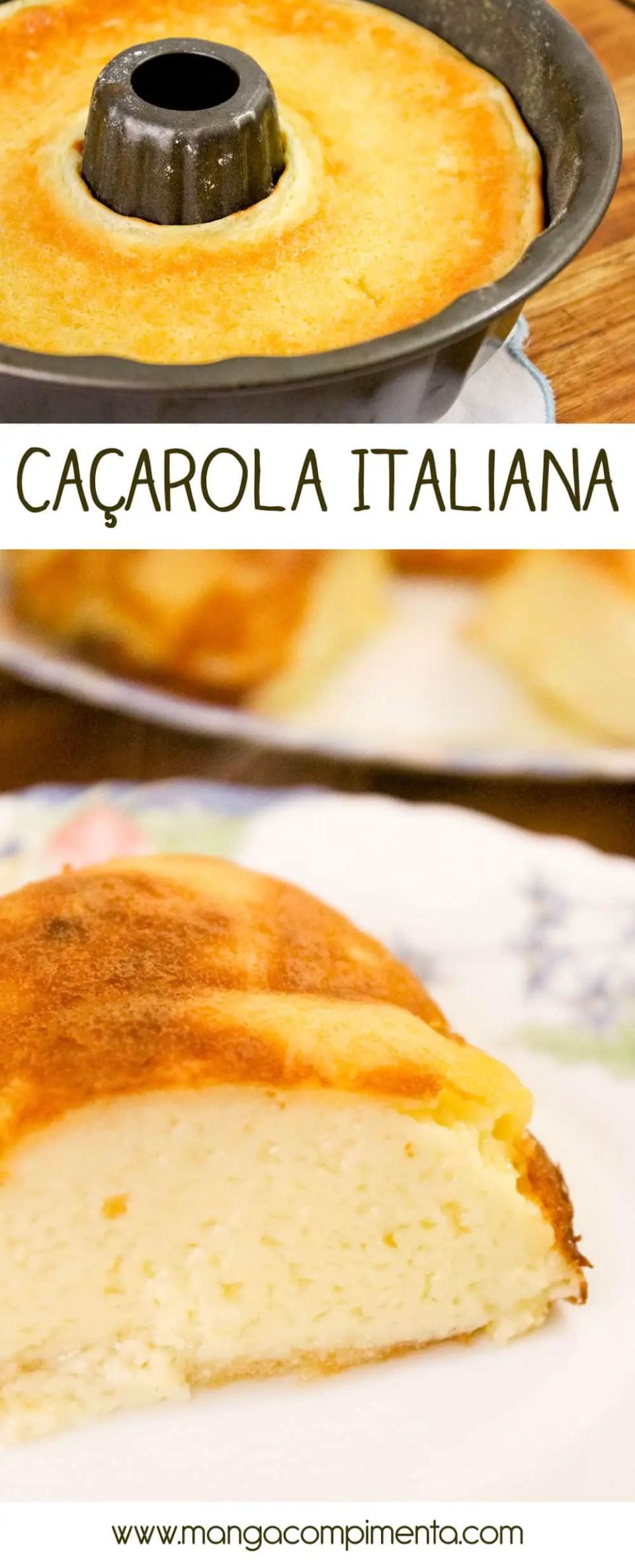 Caçarola Italiana | Sobremesa para o almoço de família!