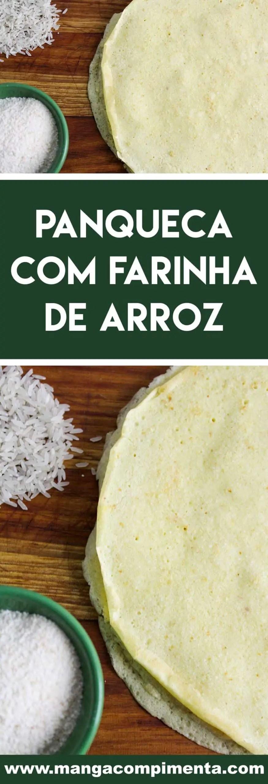 Receita de Panqueca com Farinha de Arroz - Sem Farinha de Trigo (Glúten) e Leite (Lactose) - prepare uma refeição gostosa ainda hoje!