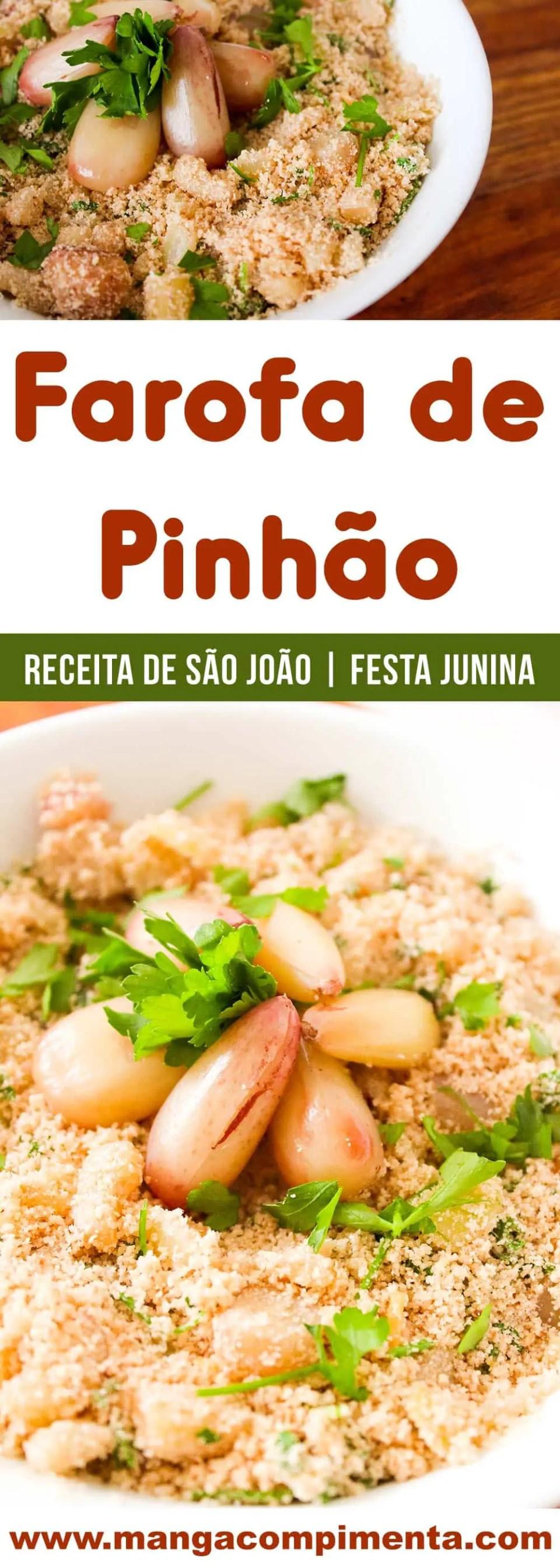 Farofa de Pinhão | uma comida deliciosa para comemorar o inverno nas festas de São João.