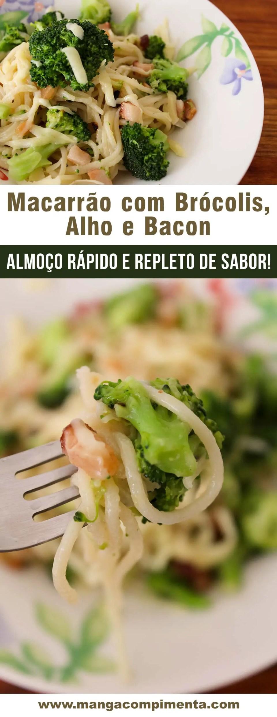 Macarrão com Brócolis, Alho e Bacon | Almoço delícia para o dia a dia!