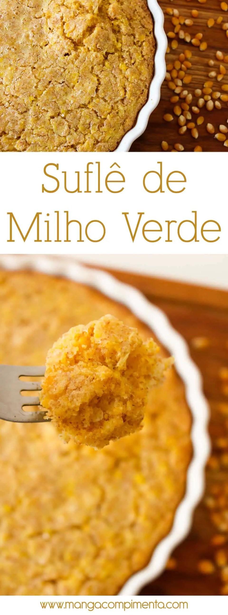 Suflê de Milho Verde - para servir com um punhado de arroz e uma salada verde temperadinha!