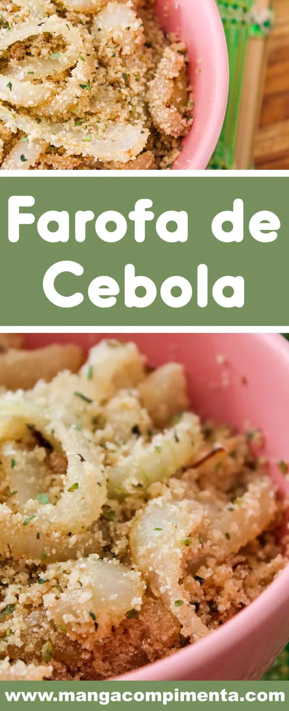 Receita de Farofa de Cebola - Para acompanhar maravilhosos assados!