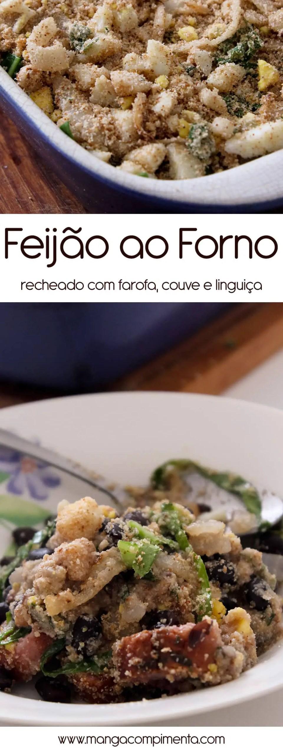 Feijão ao Forno | Recheado com Farofa, Couve e Linguiça, para um almoço especial de família no final de semana!