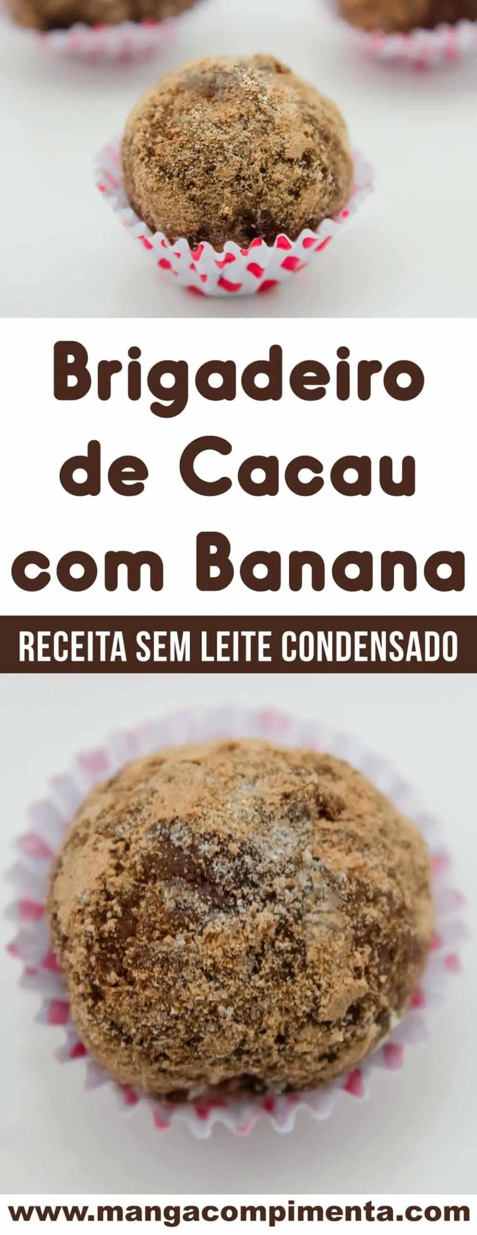 Brigadeiro de Cacau com Banana e sem Leite Condensado - para matar a vontade de comer um docinho na dieta!
