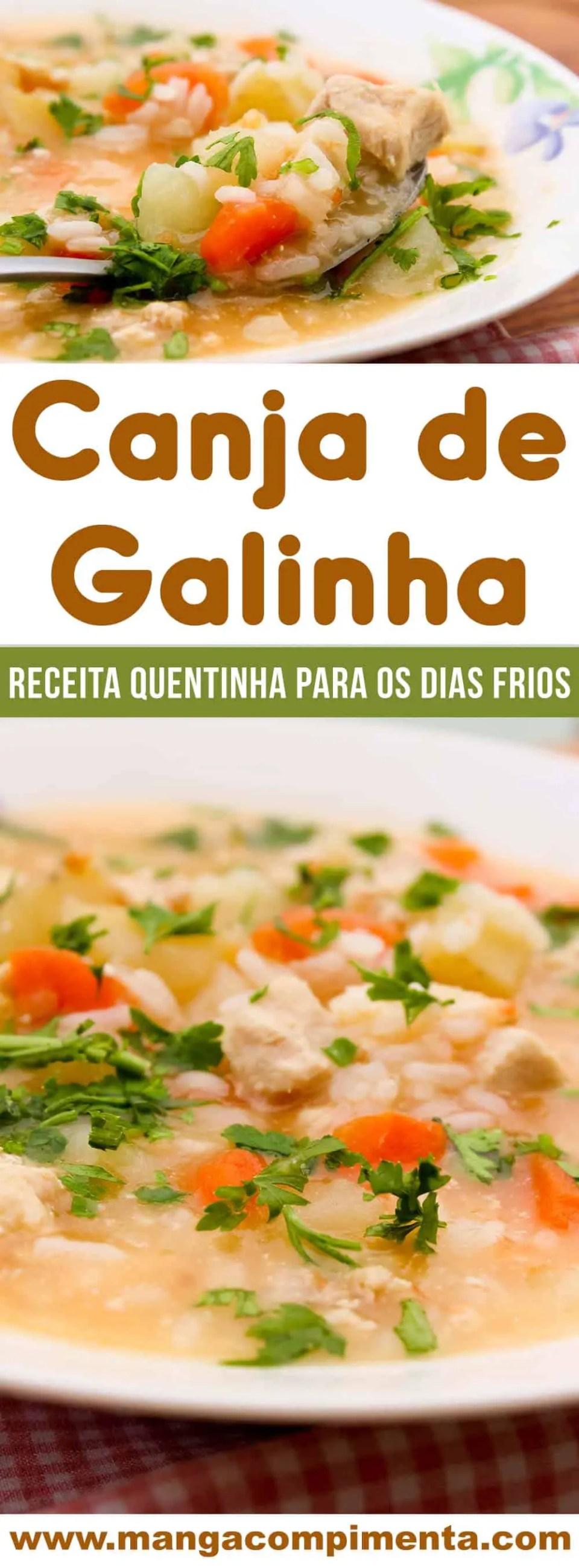 Receita de Canja de Galinha - um prato da vovó para esquentar nos dias frios!