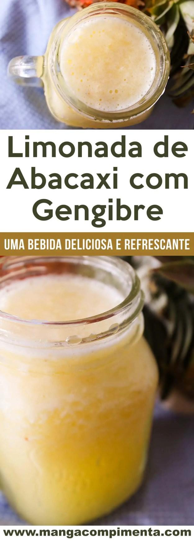 Limonada de Abacaxi com Gengibre - uma bebida refrescante para qualquer momento do dia!