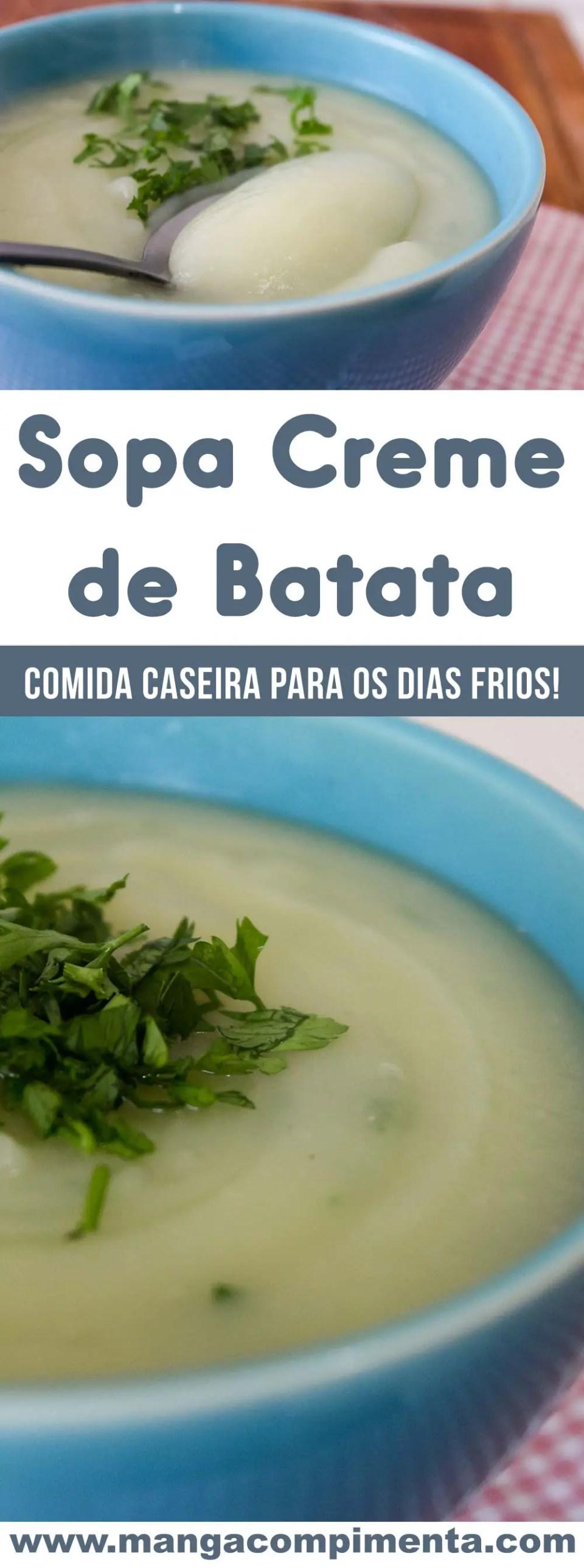 Sopa Creme de Batata - aproveite os dias frios para fazer uma comidinha bem quentinha!