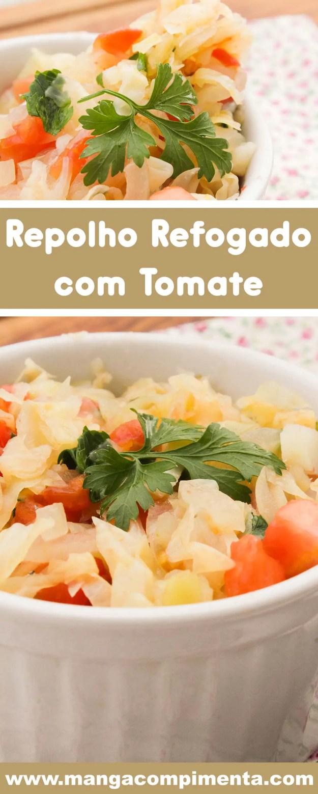 Repolho Refogado com Tomate - para acompanhar a carne grelhada, o arroz e o feijão da semana!