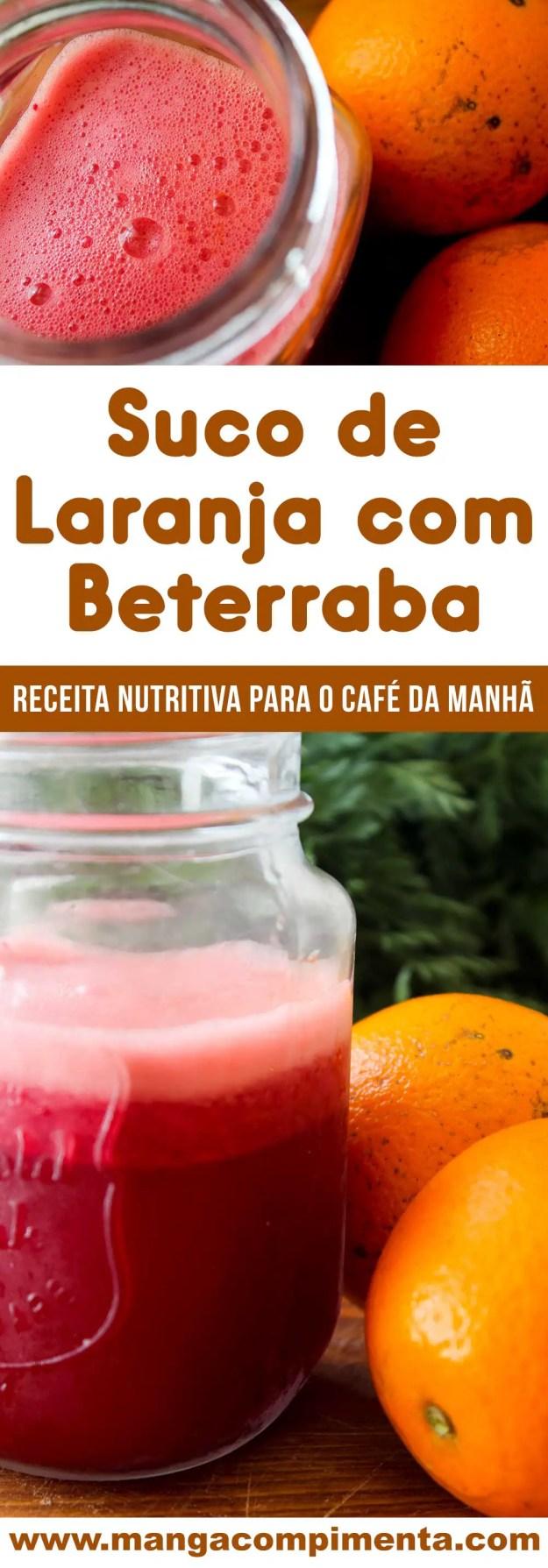 Receita de Suco de Laranja com Beterraba - um suco nutritivo para começar bem o dia!