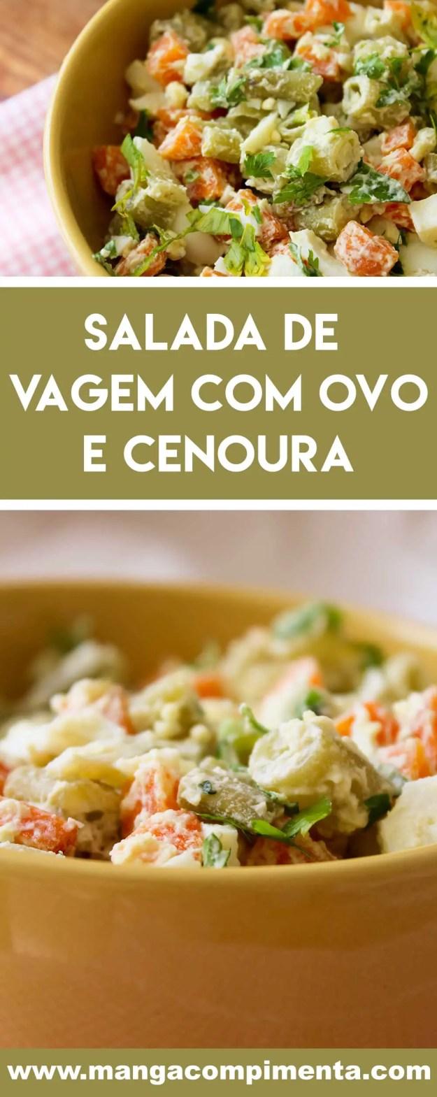 Receita de Salada de Vagem com Ovo e Cenoura - um prato delicioso para o almoço ou jantar da família!