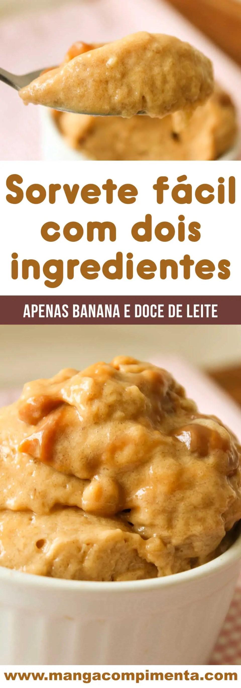 Receita de Sorvete fácil e com dois ingredientes: banana e doce de leite! Perfeito para os dias quentes de verão.