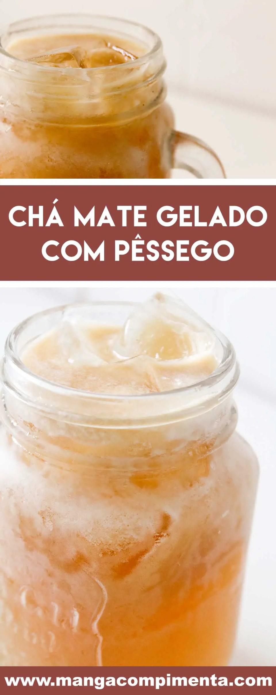 Receita de Chá Mate Gelado com Pêssego - uma bebida gostosa para curtir neste verão!