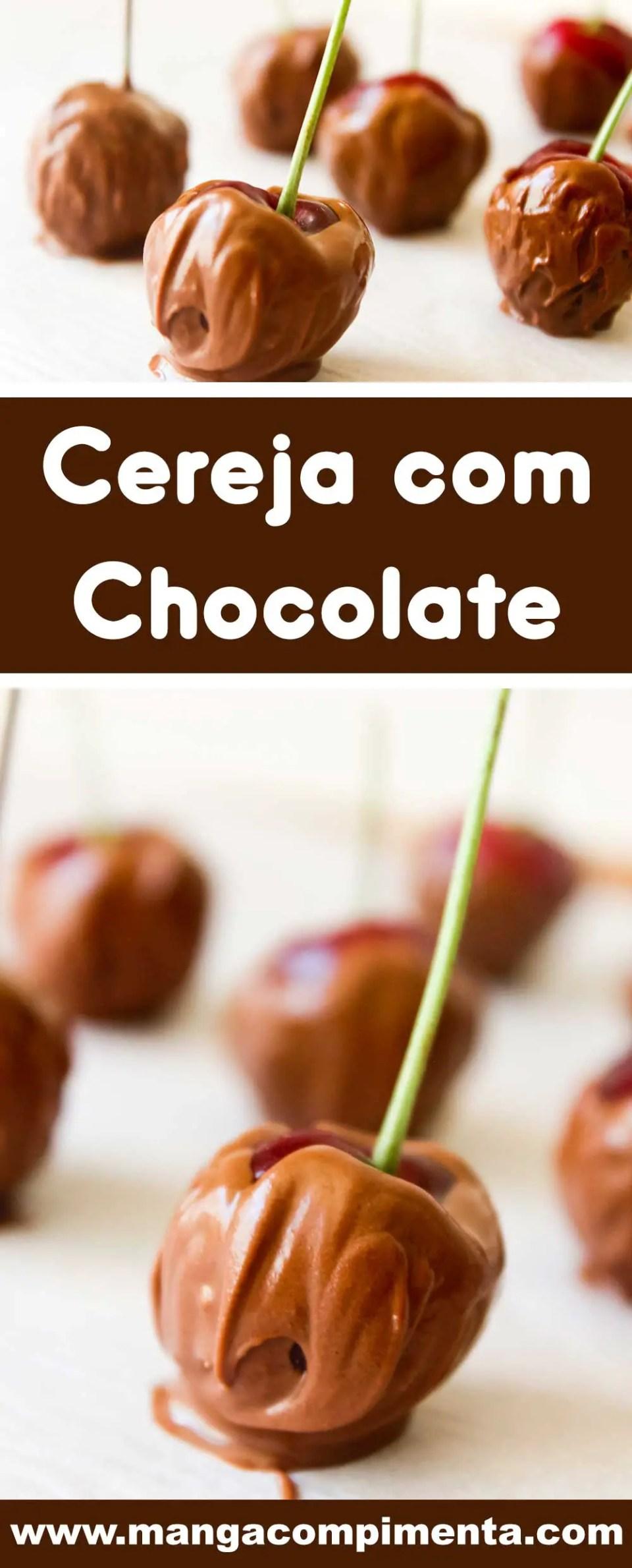Receita de Cereja com Chocolate - um amor de docinho para presentear a pessoa que você mais ama!