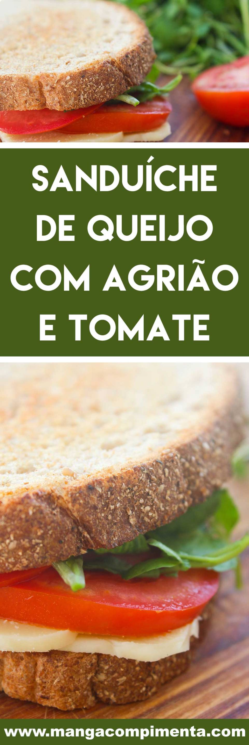 Receita de Sanduíche de Queijo com Agrião e Tomate - um lanche natural e delicioso para os dias quentes de verão.