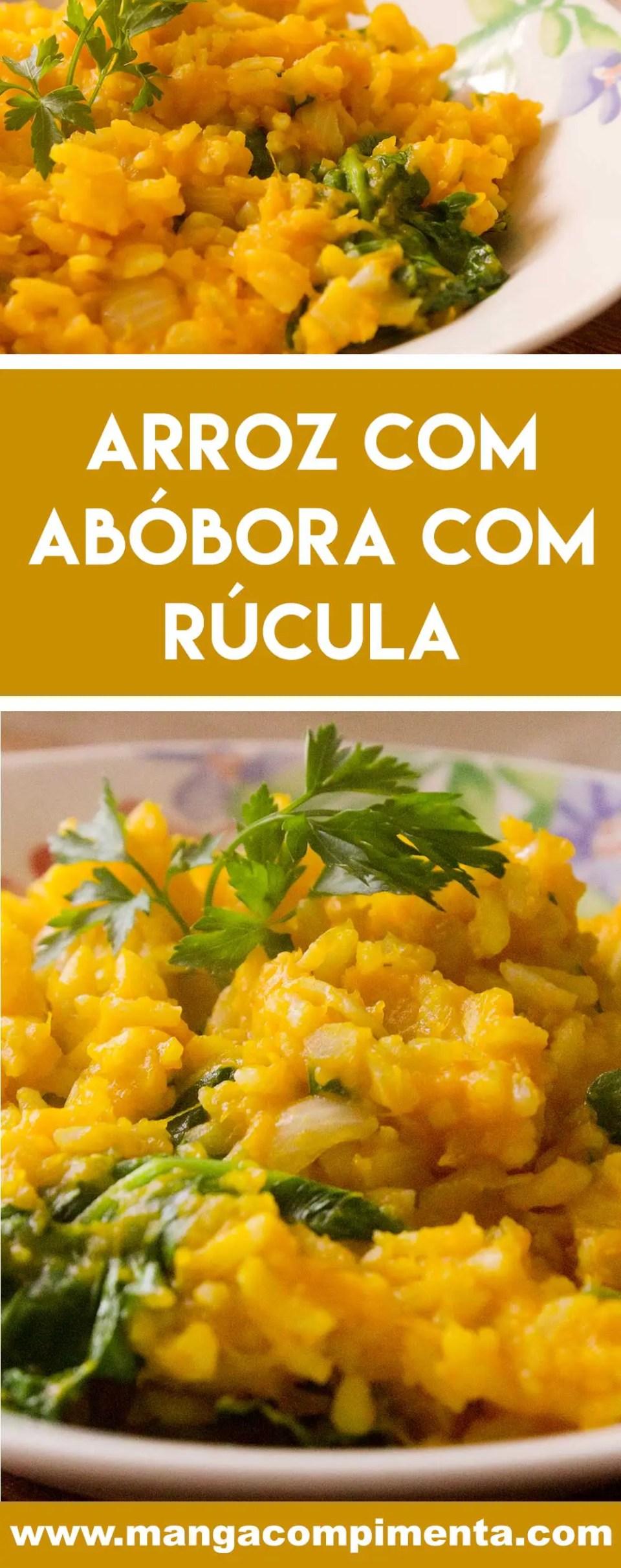 Receita de Arroz com Abóbora com Rúcula - um prato vegetariano delicioso e completo para o almoço da semana.