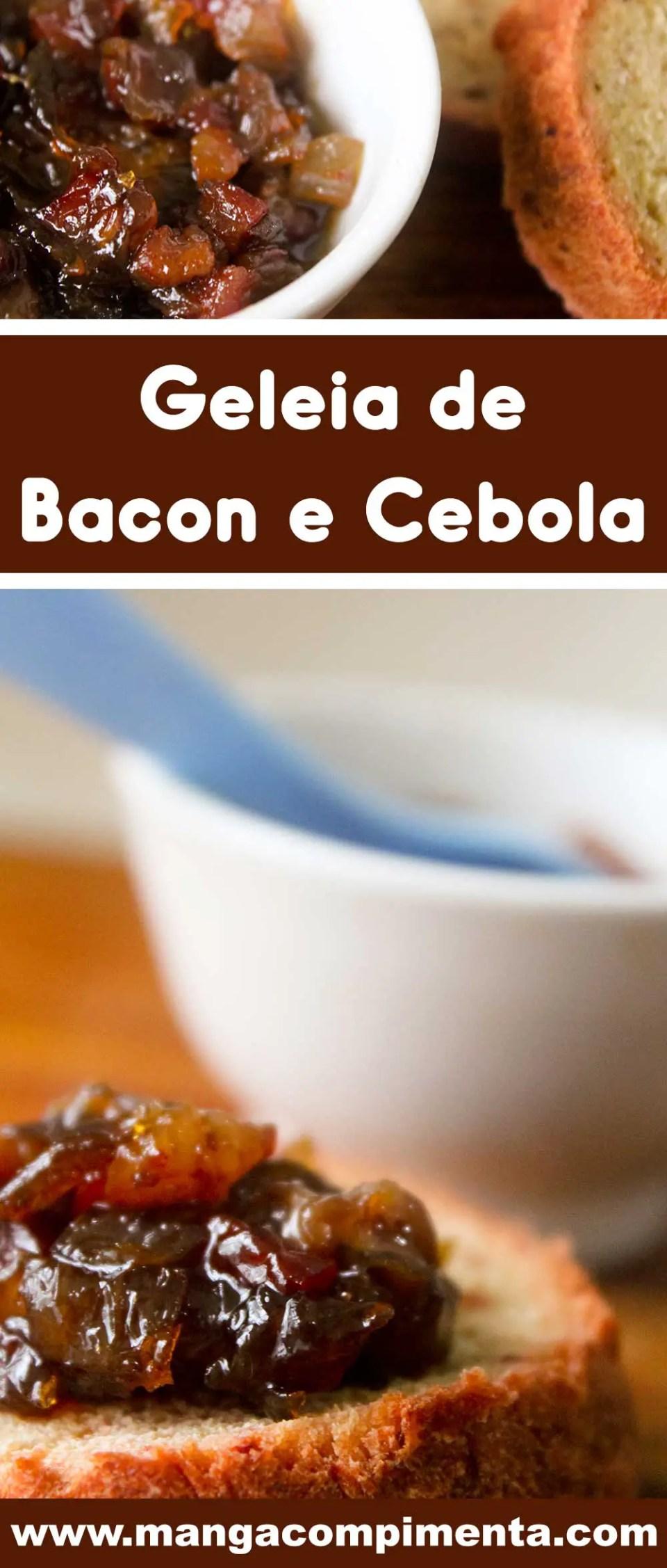 Receita de Geleia de Bacon com Cebola - um prato americano totalmente diferente e delicioso para preparar em casa!