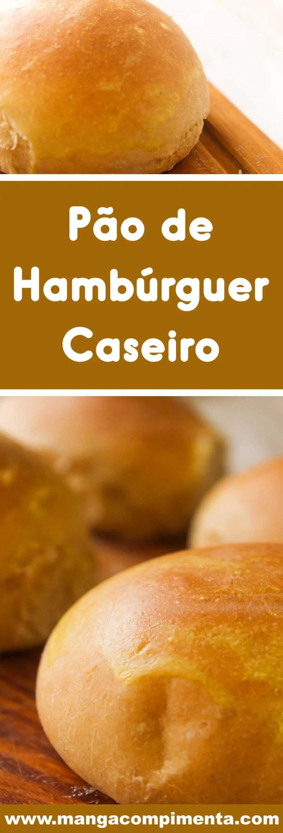 Receita de Pão de hambúrguer Caseiro - prepare em casa um lanche delicioso!