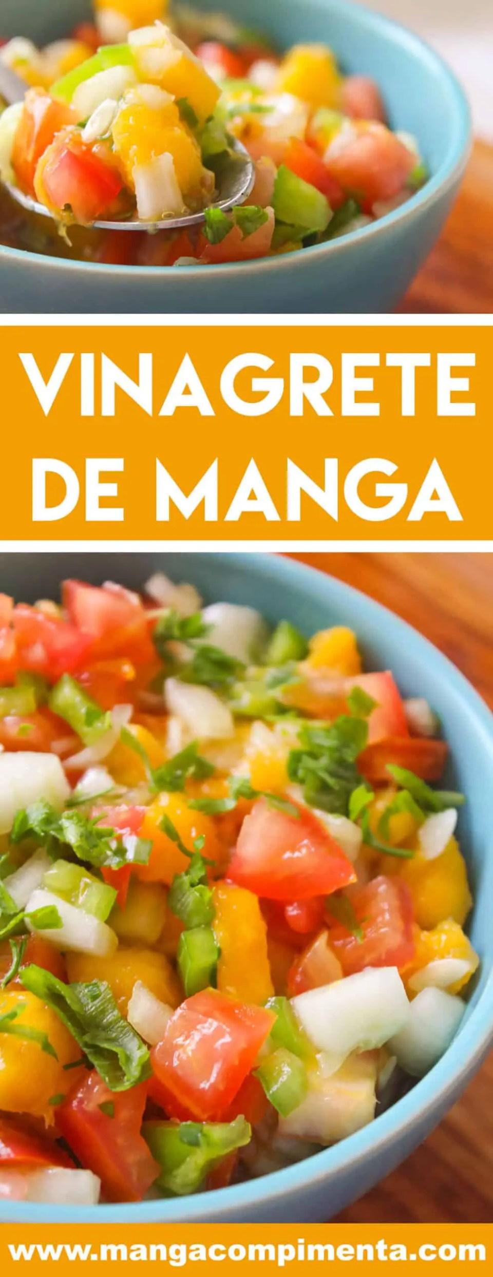 Receita de Vinagrete de Manga - chame os amigos e curta um delicioso Almoço de Verão!