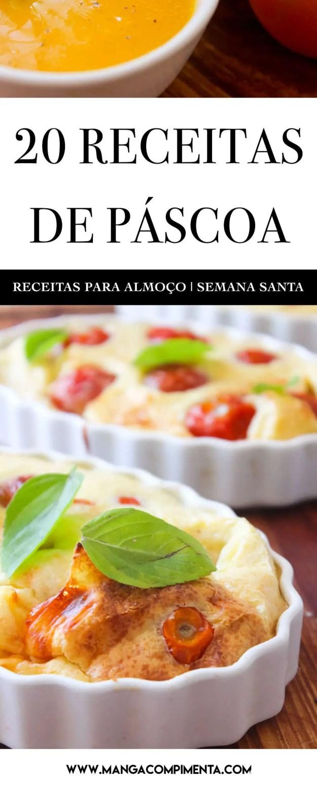 Receitas de Páscoa - veja vinte pratos deliciosos para fazer bonito no almoço com a família e amigos.