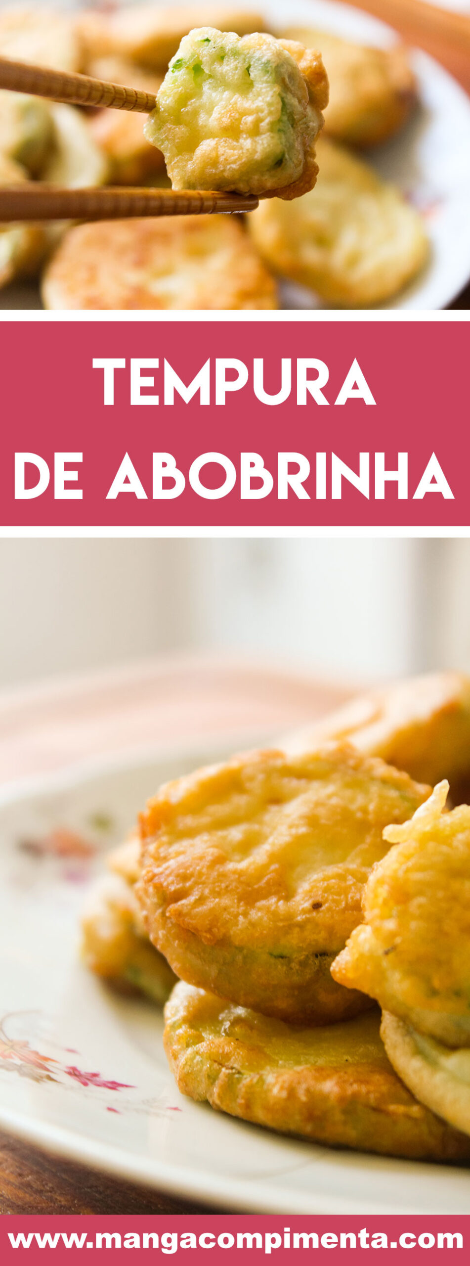 Receita de Tempurá de Abobrinha - mude o jeito de preparar aquela abobrinha italiana na hora do almoço ou jantar.
