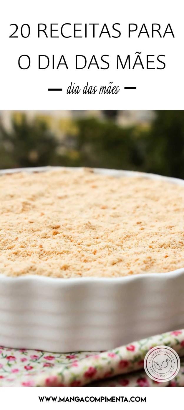 20 Receitas para o Dia das Mães - prepare pratos deliciosos para a sua mamãe no almoço de domingo!